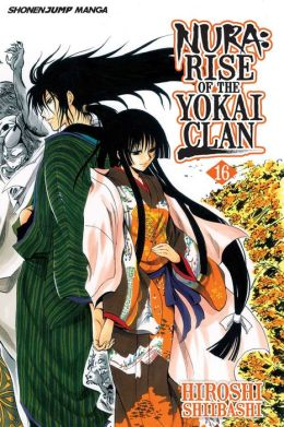 Nura: Rise of the Yokai Clan, Volume 16: Rikuo's Declaration