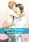 Book Cover Image. Title: Bond of Dreams, Bond of Love, Vol. 4, Author: Yaya Sakuragi