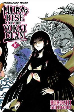 Nura: Rise of the Yokai Clan, Vol. 10: Kyoto in Darkness