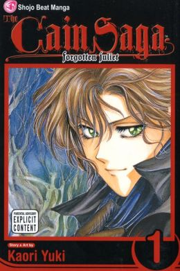 The Cain Saga, Volume 1: Forgotten Juliet
