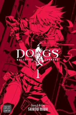 Dogs, Volume 1: Bullets & Carnage