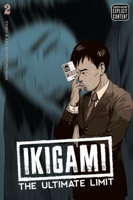 Ikigami: The Ultimate Limit, Volume 2