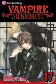 Book Cover Image. Title: Vampire Knight, Vol. 17, Author: Matsuri Hino