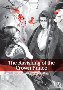 The Ravishing of the Crown Prince (Yaoi Manga)