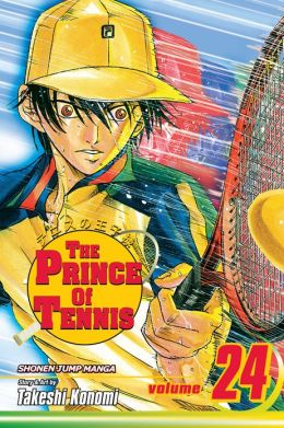The Prince of Tennis, Vol. 24 Takeshi Konomi