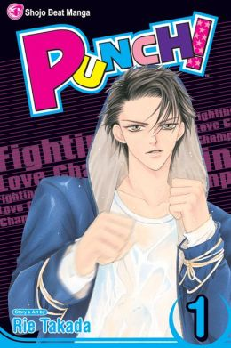 Punch!, Vol. 1: Fighting Love Champ