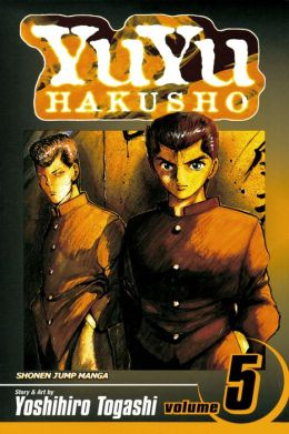 YuYu Hakusho, Volume 5: Focus Your Mind As One!