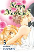 Book Cover Image. Title: Happy Marriage?!, Vol. 5, Author: Maki Enjoji