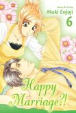 Book Cover Image. Title: Happy Marriage?!, Vol. 6, Author: Maki Enjoji