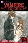 Book Cover Image. Title: Vampire Knight, Vol. 19, Author: Matsuri Hino