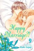Book Cover Image. Title: Happy Marriage?!, Vol. 9, Author: Maki Enjoji
