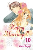 Book Cover Image. Title: Happy Marriage?!, Vol. 10, Author: Maki Enjoji