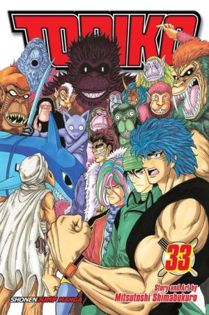 Toriko, Vol. 33: Onward to Area 7