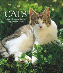2008 Cats Hardcover Weekly Engagement Calendar
