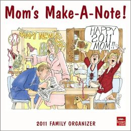 2011 Mom's Make-A-Note Family Organizer Square Wall Calendar