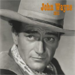 2011 John Wayne FACES Square Wall Calendar