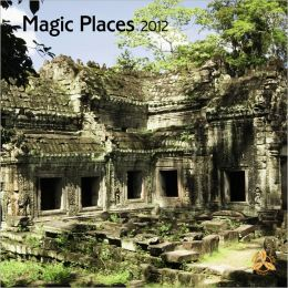 2012 Magic Places Square 12X12 Wall Calendar