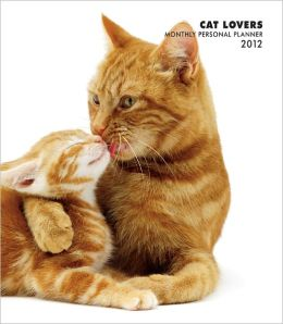 Cat Lovers 2012 Monthly Personal Planner