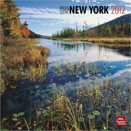 2012 New York, Wild & Scenic Square 12X12 Wall Calendar