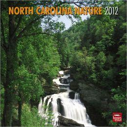 2012 North Carolina Nature Square 12X12 Wall Calendar