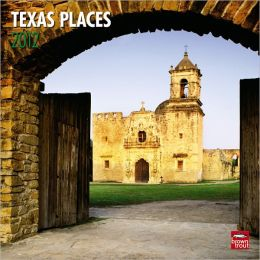 2012 Texas Places Square 12X12 Wall Calendar