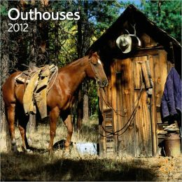 2012 Outhouses Square 12X12 Wall Calendar