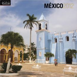 2012 Mexico Square 12X12 Wall Calendar