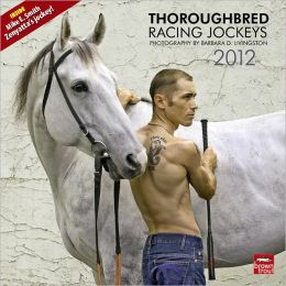 2012 Thoroughbred Racing Jockeys Square 12x12 Wall Calendar