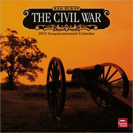 2012 Civil War - Ken Burns Square 12x12 Wall Calendar