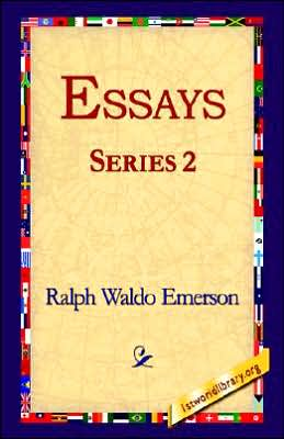 Waldo Emerson: Essays: First and Second Series : Ralph Waldo Emerson ...