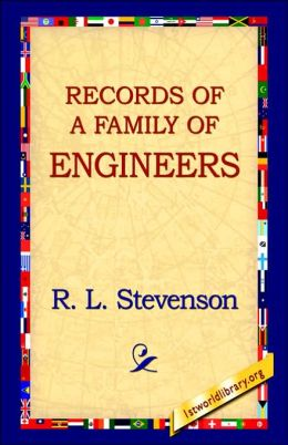 Records of a Family of Engineers