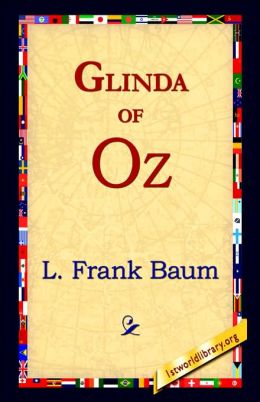 Glinda of Oz (Oz Series #14)