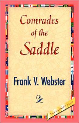 Comrades of the Saddle