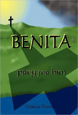 BENITA; prey for him