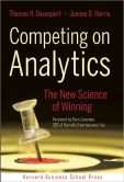 Book Cover Image. Title: Competing on Analytics:  The New Science of Winning, Author: Thomas H. Davenport