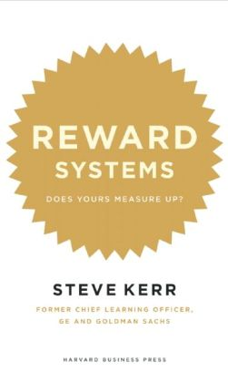 Reward Systems: Does Yours Measure Up?