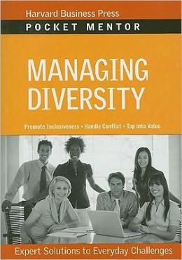Managing Diversity: Expert Solutions to Everyday Challenges
