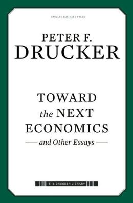 Toward the Next Economics: and Other Essays