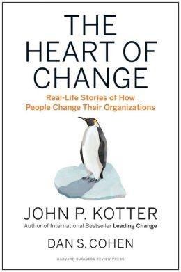 the heart of change: real-life stories of how people change their organizations essay Real life the true meaning of  maybe some people even wished their lives were more like mine  i kept thinking about how my life would change and how my friends.