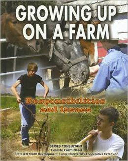 Growing up on a Farm: Responsibilities and Issues