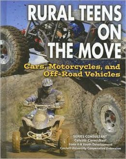 Rural Teens on the Move: Cars, Motorcycles, and off-Road Vehicles