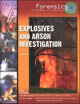 Explosives and Arson Investigation