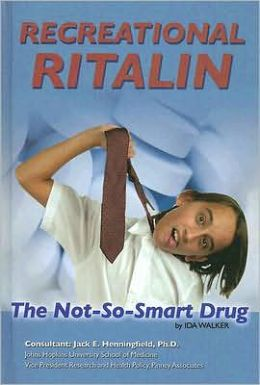 Recreational Ritalin: The Not-So-Smart Drug