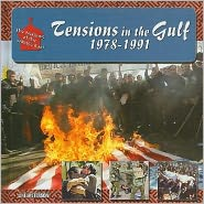 Tensions in the Gulf, 1978-1991