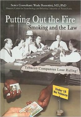 Putting Out the Fire: Smoking and the Law