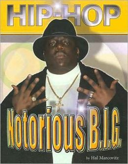 Hip Hop: Notorious B.I.G.