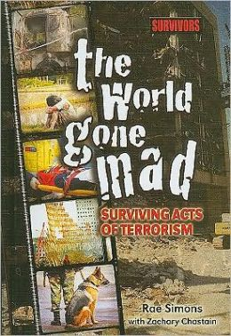 The World Gone Mad: Surviving Acts of Terrorism