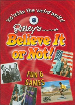 Ripley's Believe It or Not!: Fun & Games