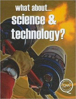 What About... Science & Technology?