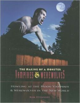 Howling at the Moon: Vampires & Werewolves in the New World